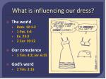 what is influencing our dress