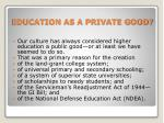 education as a private good