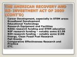 the american recovery and re investment act of 2009 cont d