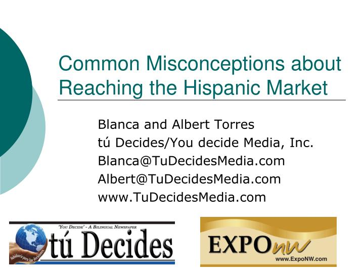common misconceptions about reaching the hispanic market n.