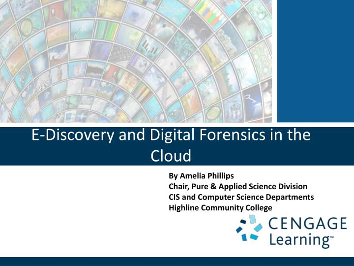 e discovery and digital forensics in the cloud n.