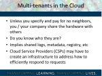 multi tenants in the cloud