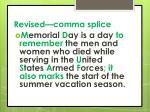 revised comma splice