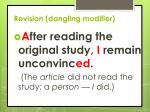 revision dangling modifier