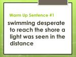 warm up sentence 1