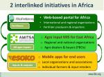 2 interlinked initiatives in africa