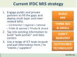 current ifdc mis strategy