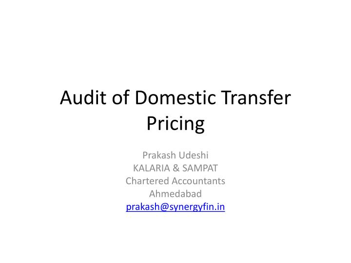 audit of domestic transfer pricing n.