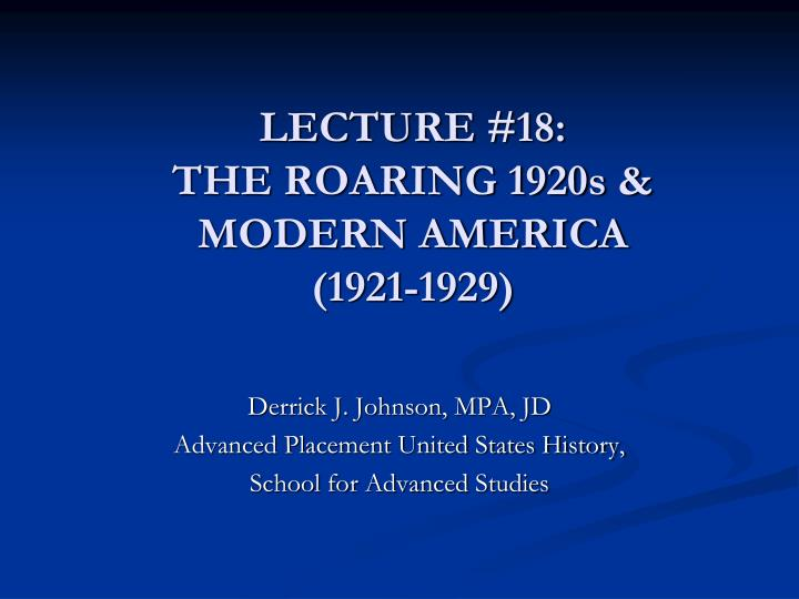 lecture 18 the roaring 1920s modern america 1921 1929 n.