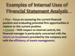examples of internal uses of financial statement analysis