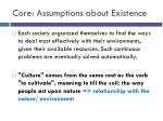 core assumptions about existence