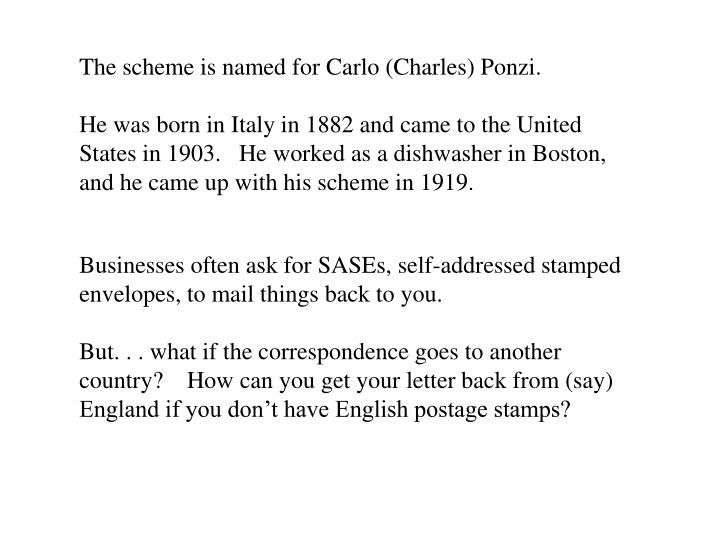The scheme is named for Carlo (Charles)