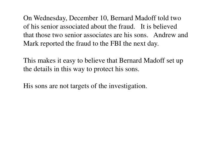 On Wednesday, December 10, Bernard