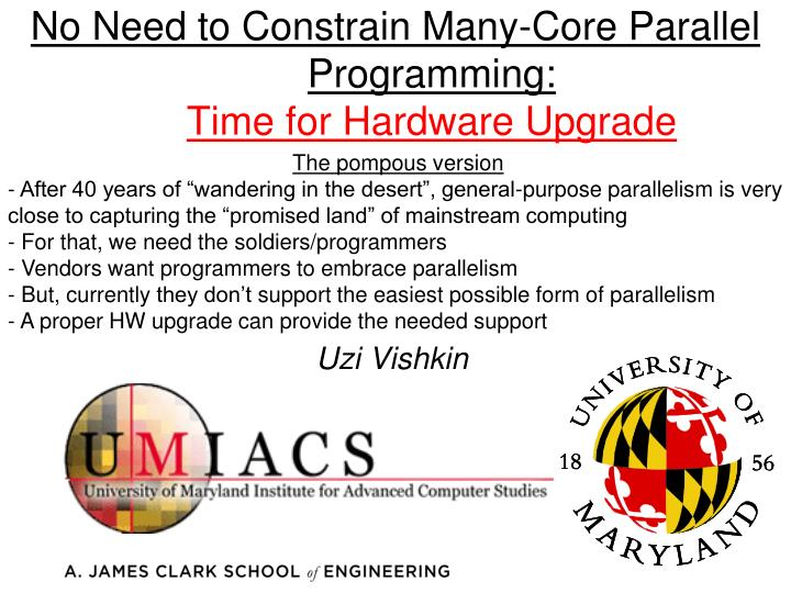 no need to constrain many core parallel programming time for hardware upgrade n.