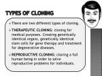 types of cloning