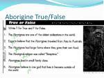 aborigine true false