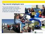 top secret employee race