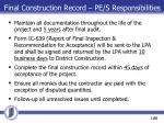 final construction record pe s responsibilities