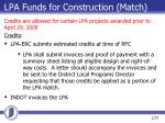 lpa funds for construction match