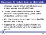 procedures to reduce delay of lpa match