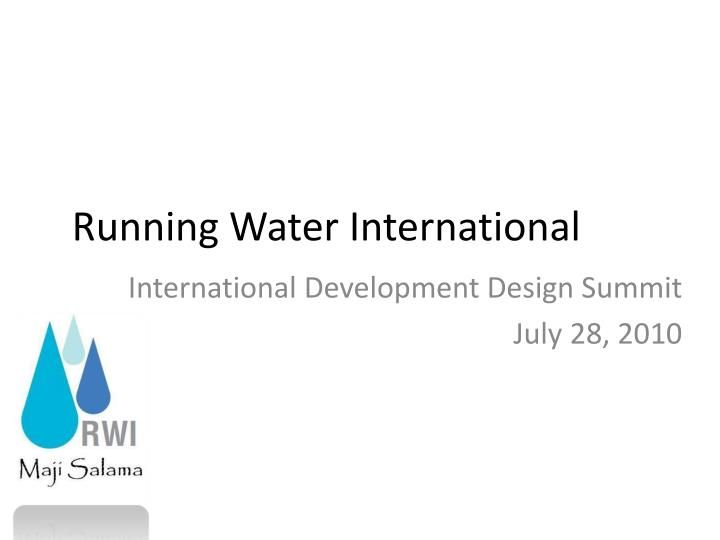 running water international n.
