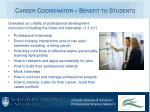 career coordinator benefit to students