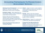 developing partnerships to provide career development services