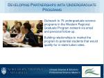 developing partnerships with undergraduate programs