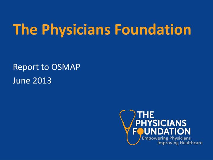 the physicians foundation n.