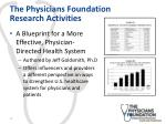 the physicians foundation research activities2