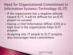 need for organizational commitment to information systems technology is it