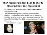 ikea founder pledges 1bn to charity following nazi past revelations