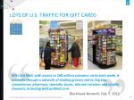 lots of u s traffic for gift cards