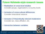 future hofstede style research issues