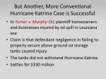 but another more conventional hurricane katrina case is successful