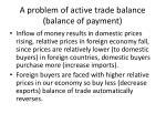 a problem of active trade balance balance of payment