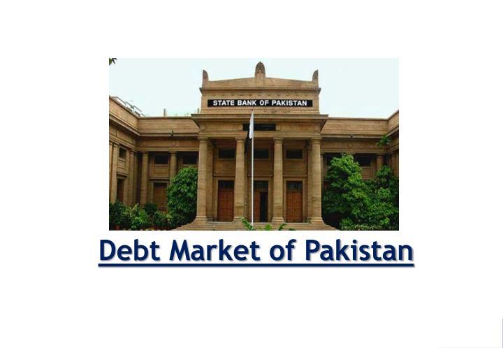 Debt Market of Pakistan