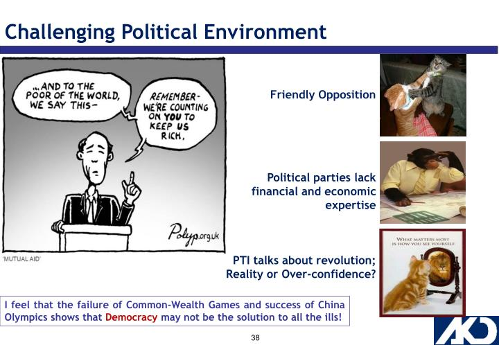 Challenging Political Environment