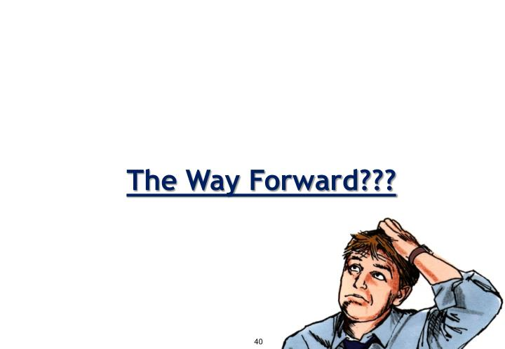 The Way Forward???