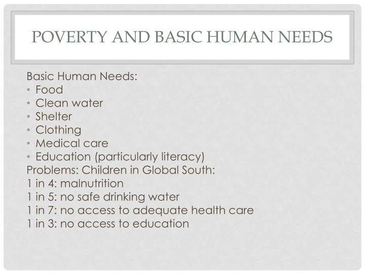 Poverty and basic human needs