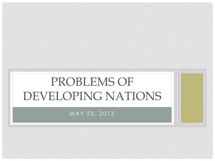 Problems of developing nations