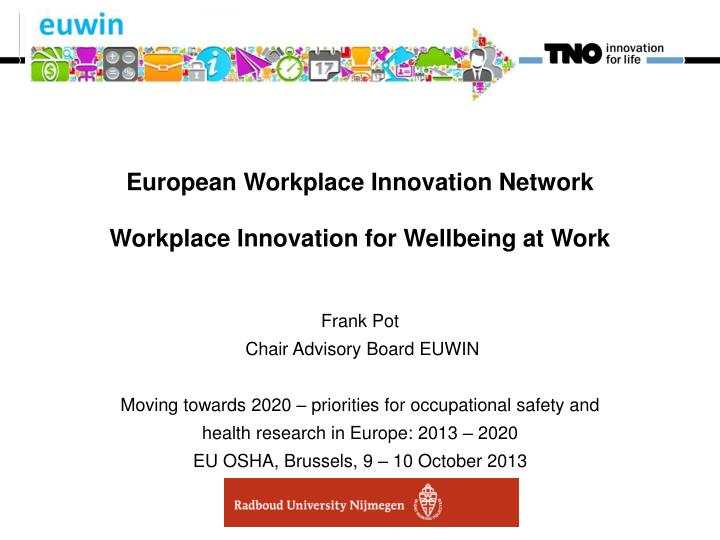 european workplace innovation network workplace innovation for wellbeing at work n.