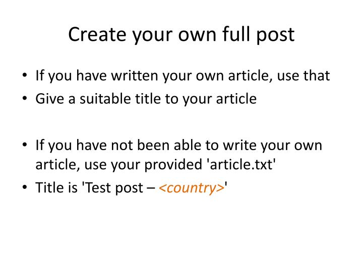 Create your own full post