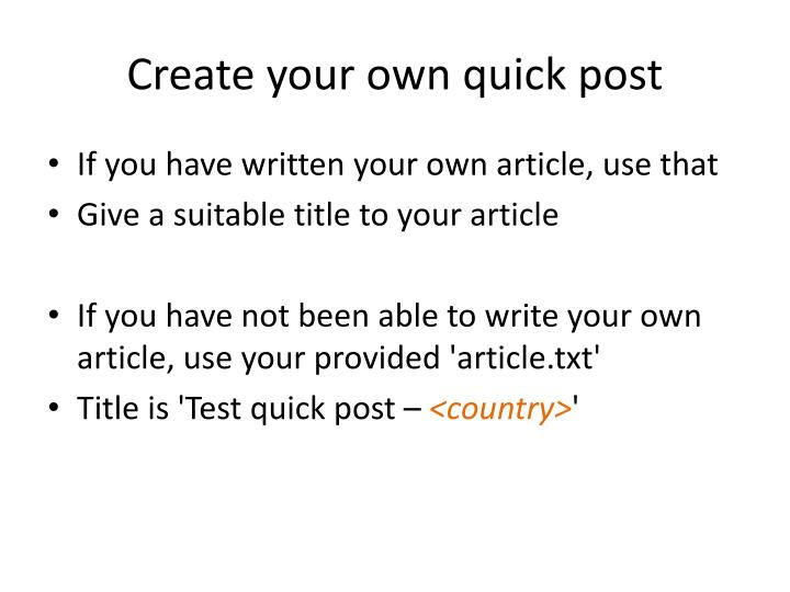 Create your own quick post