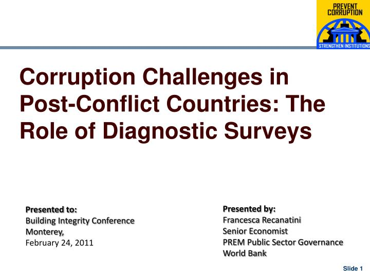 corruption challenges in post conflict countries the role of diagnostic surveys n.