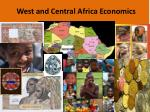 west and central africa economics