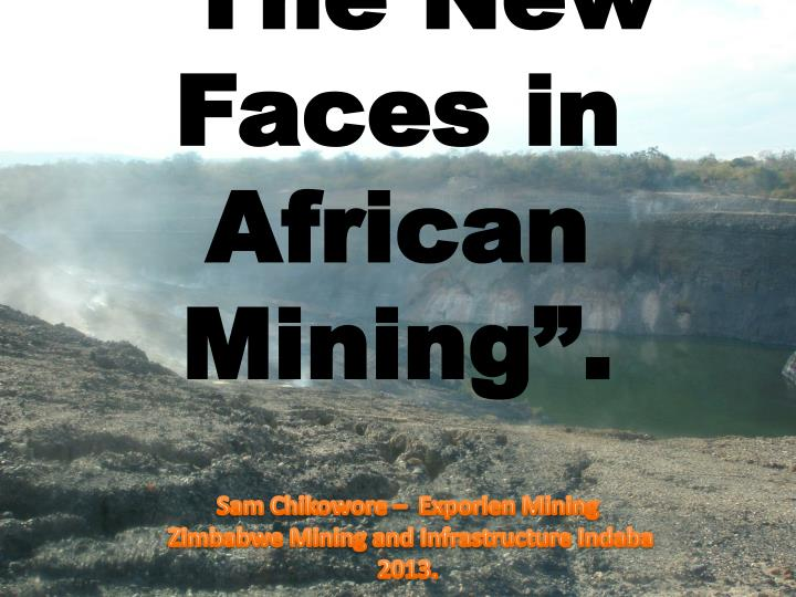 the new faces in african mining n.