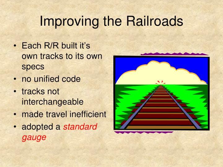 Improving the railroads