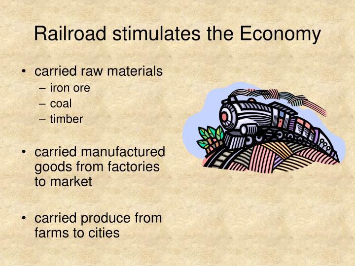 Railroad stimulates the Economy