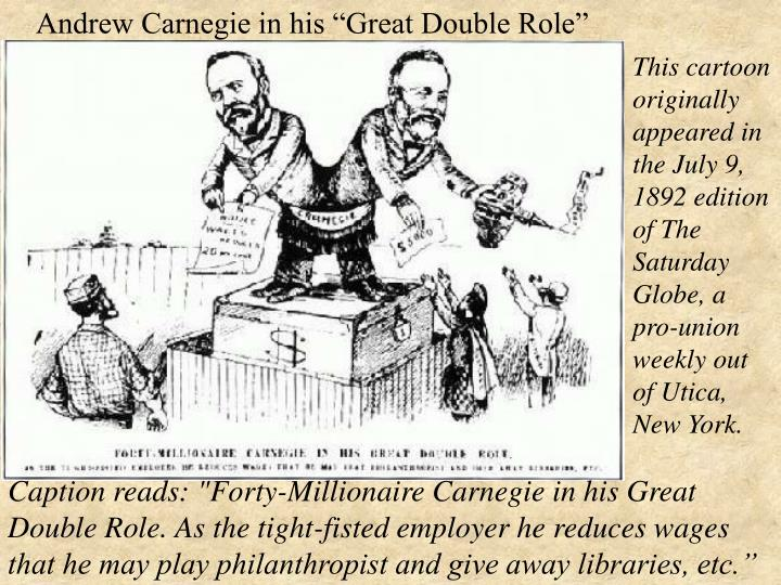 """Andrew Carnegie in his """"Great Double Role"""""""